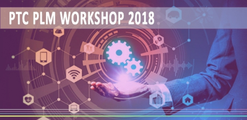 PTC PLM WORKSHOP 2018
